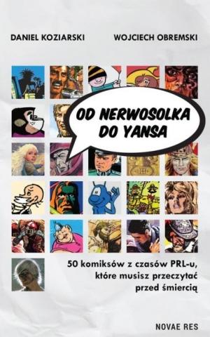 Od Nerwosolka do Yansa: 50 komiksów z czasów PRL-u, które musisz przeczytać przed śmiercią
