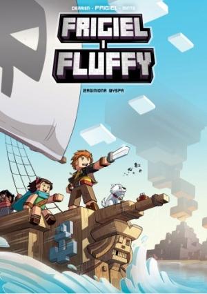 Frigiel i Fluffy. Zaginiona wyspa