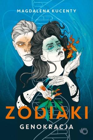 Zodiaki. Genokracja