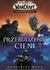 Warcraft. Przebudzenie Cieni