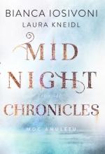 Moc amuletu. Midnight Chronicles. Tom 1