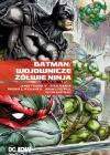 Batman/Wojownicze Żółwie Ninja