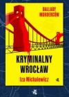 Pierwsza z cyklu true crime – kryminalnych biografii miast